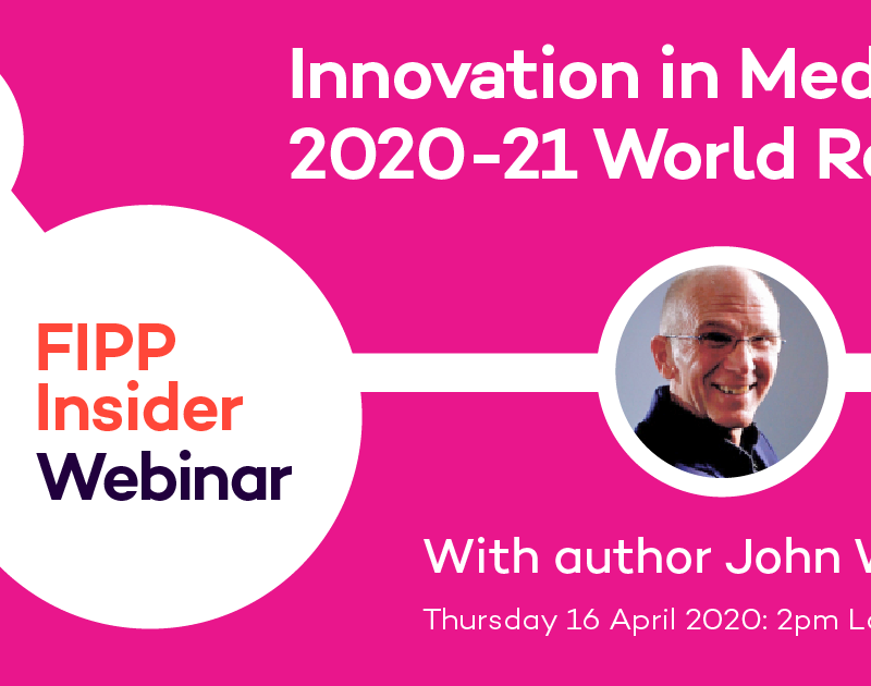 John Wilpers reveals key insights from the new Innovation in Media 2020-21 World Report