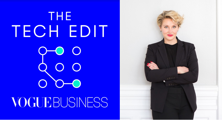 Vogue Business launches The Tech Edit podcast series