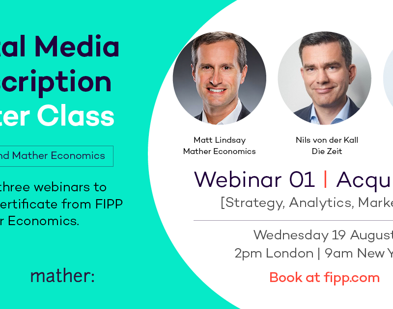 Digital Media Subscriptions Master Class 1: Acquisition – Mather Economics