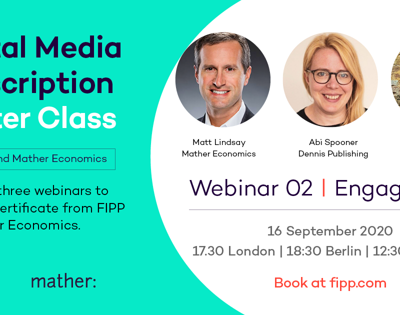 Digital Media Subscription Master Class 2 : Engagement, News UK