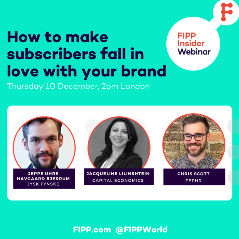 FIPP Insider webinar: How to make subscribers fall in love with your brand