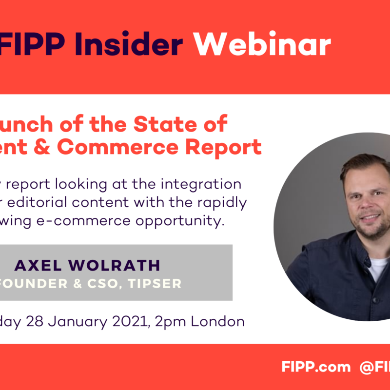FIPP Insider webinar: The State of Content and Commerce